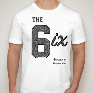 The 6ix by 6ixset - Special Edition (Trisha Vaz)