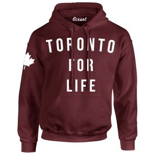 Toronto for Life by 6ixset White Logo on Maroon Hooded Sweater