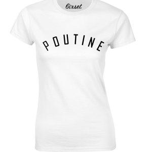 poutine-by-6ixset-black-on-white-ladies-t-shirt