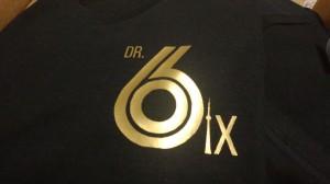 custom - dr 6ix tshirt